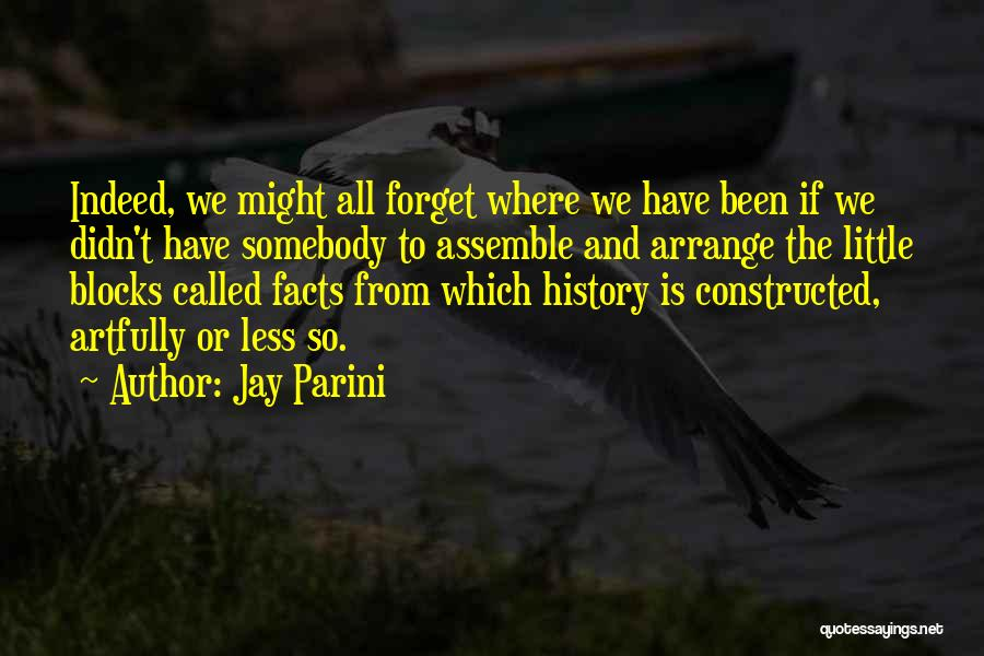 Jay Parini Quotes 1686965
