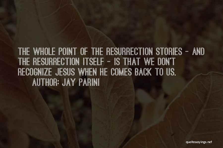 Jay Parini Quotes 1945416