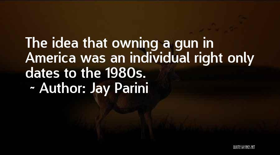 Jay Parini Quotes 1958658