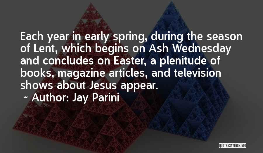 Jay Parini Quotes 2018118