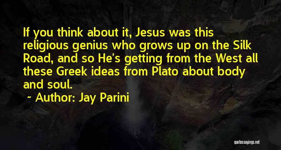 Jay Parini Quotes 588635