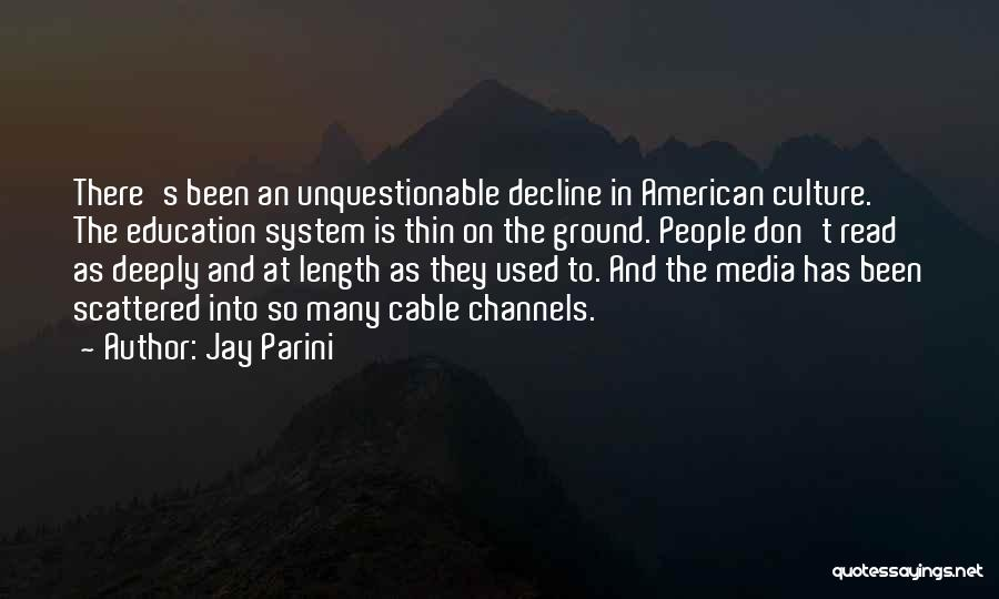 Jay Parini Quotes 598744