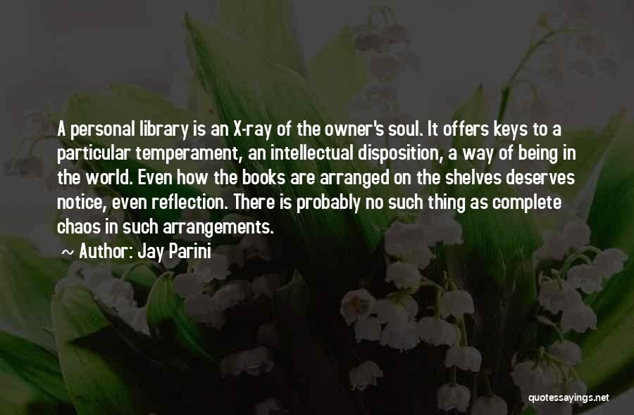 Jay Parini Quotes 836716