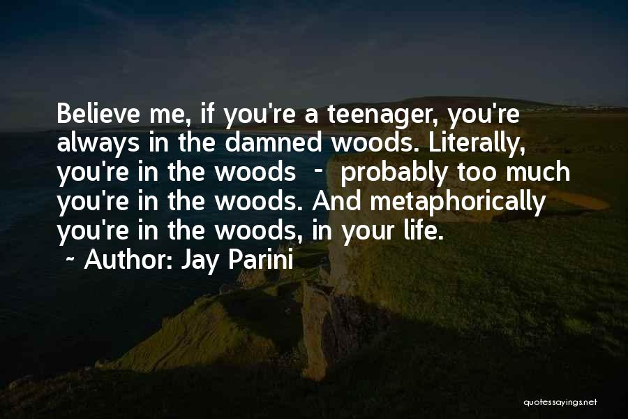 Jay Parini Quotes 858238