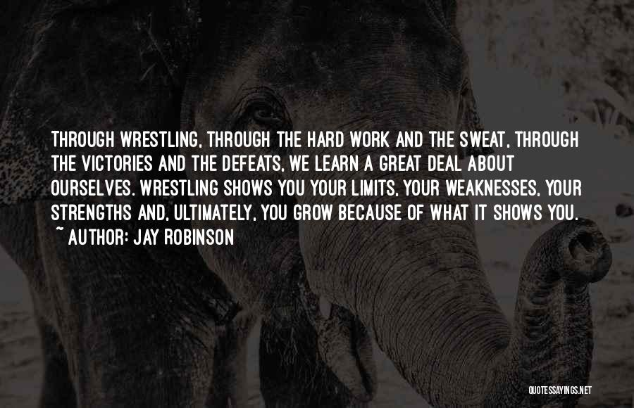 Jay Robinson Quotes 1697215