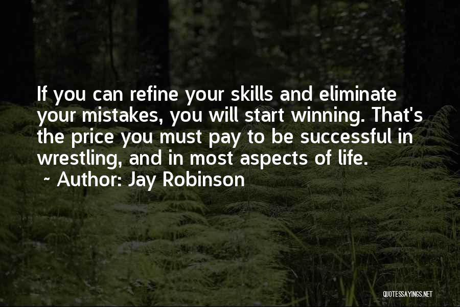 Jay Robinson Quotes 499677