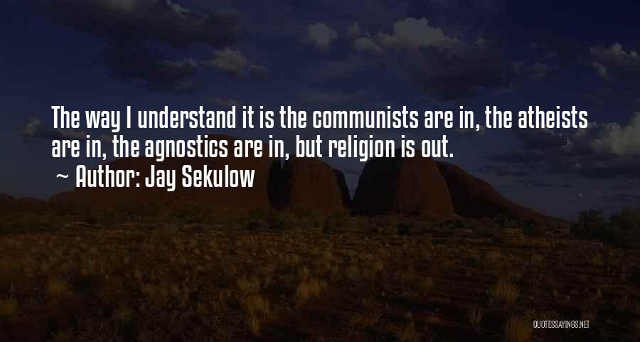 Jay Sekulow Quotes 1902407