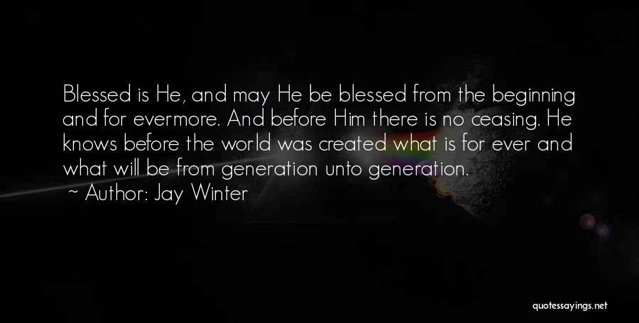Jay Winter Quotes 1873520