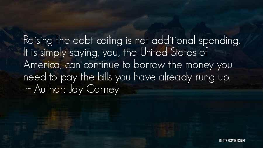 Jay Z Money Quotes By Jay Carney