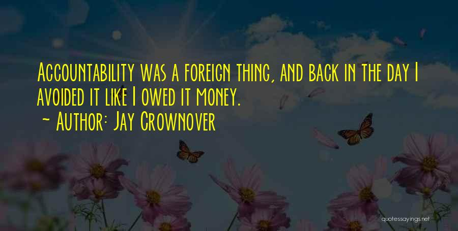 Jay Z Money Quotes By Jay Crownover