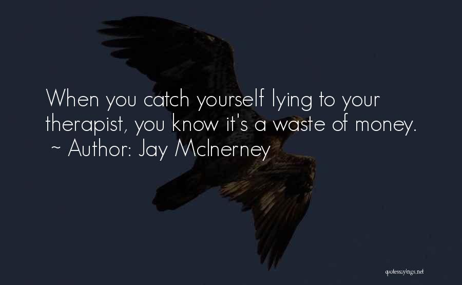 Jay Z Money Quotes By Jay McInerney