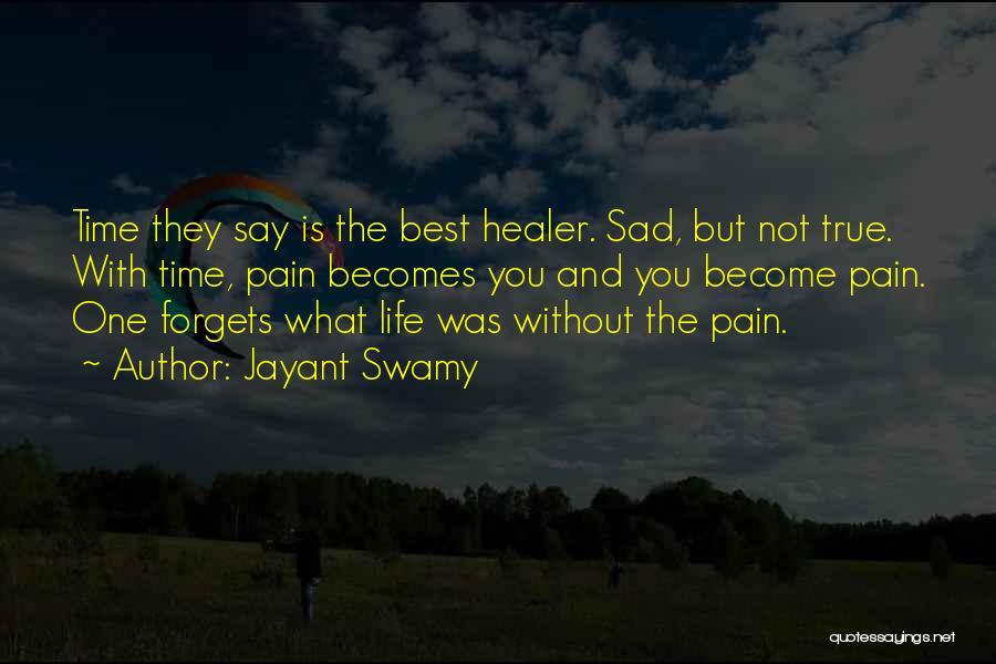 Jayant Swamy Quotes 1288990