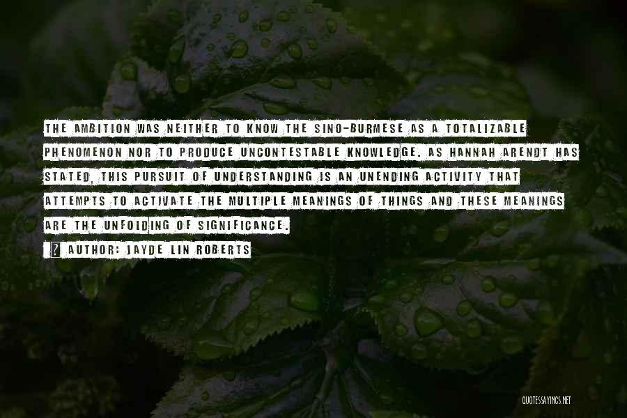 Jayde Lin Roberts Quotes 1941021