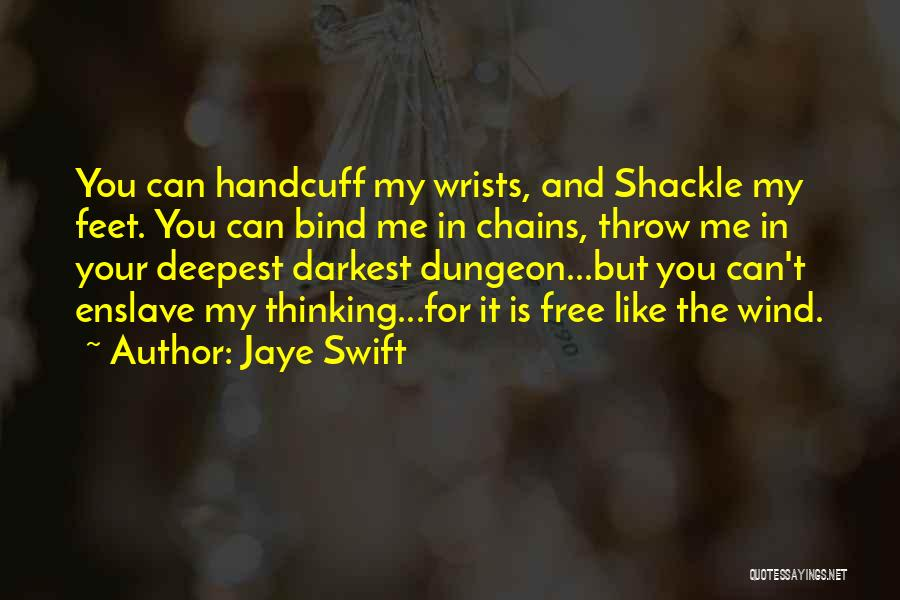 Jaye Swift Quotes 370386