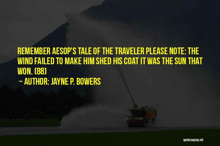 Jayne P. Bowers Quotes 419620