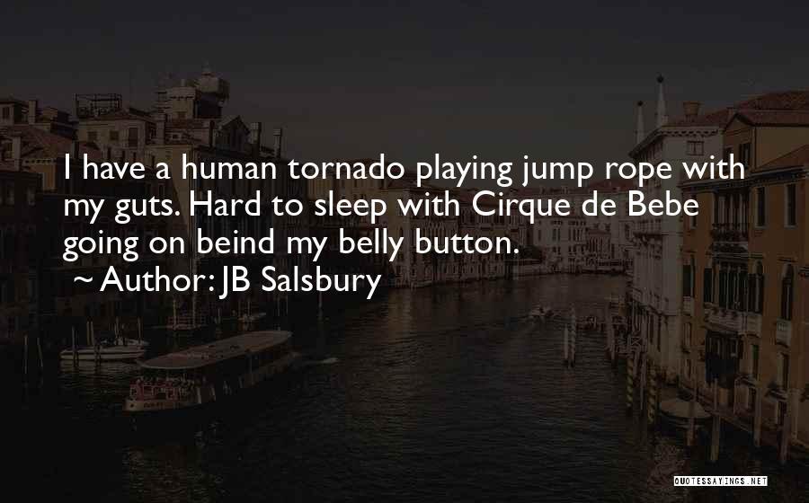 JB Salsbury Quotes 834775