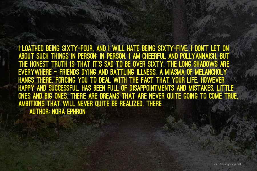 Je Ne Regrette Rien Quotes By Nora Ephron