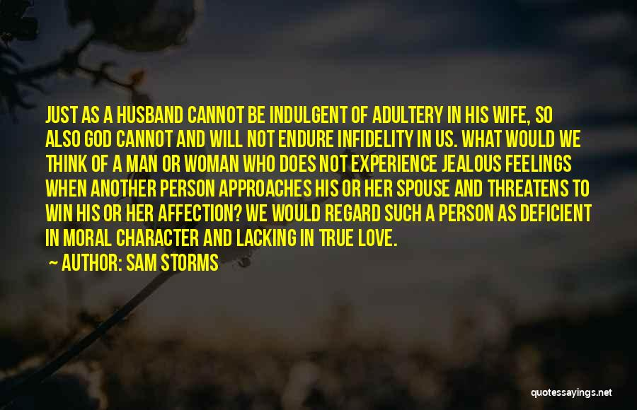 Jealous Of Another Woman Quotes By Sam Storms