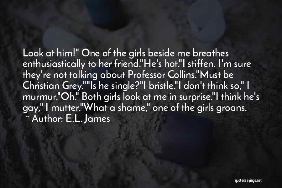 Jealous Of His Ex Girlfriend Quotes By E.L. James