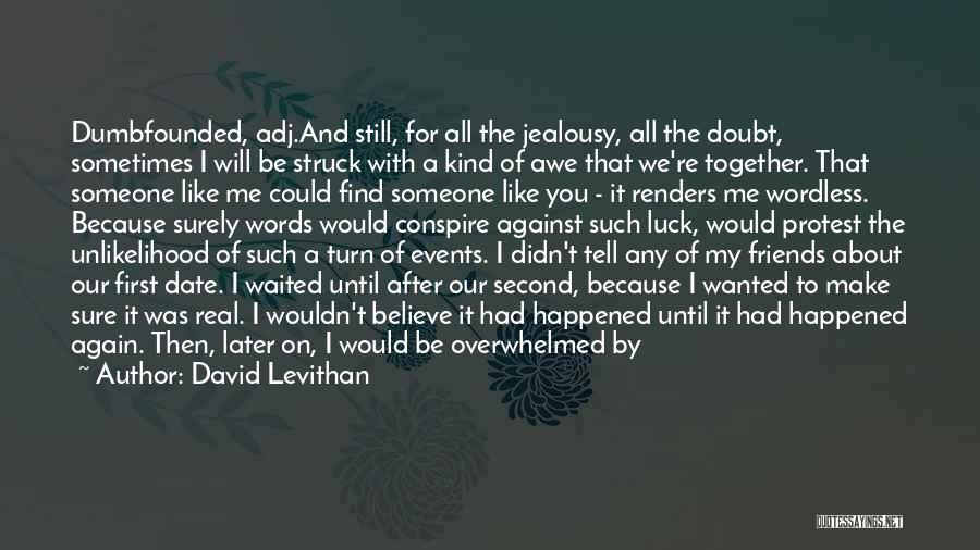 Jealousy Friends Quotes By David Levithan