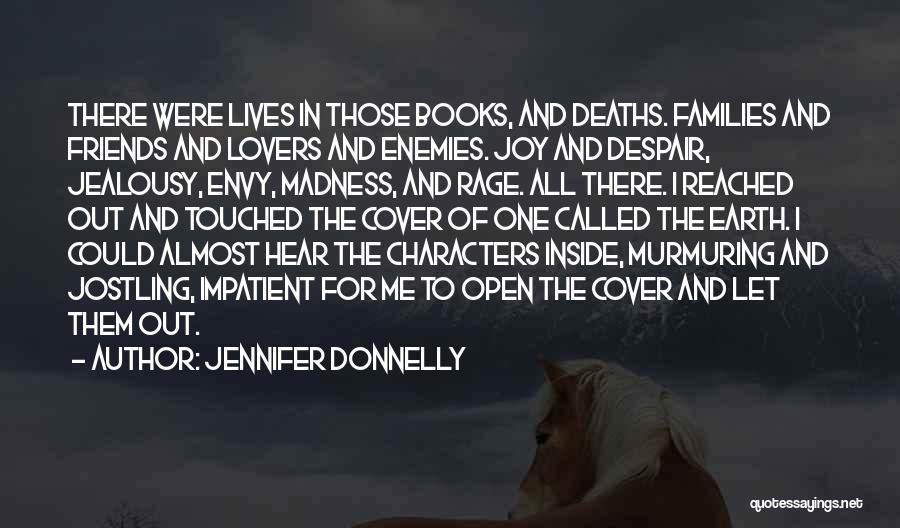 Jealousy Friends Quotes By Jennifer Donnelly
