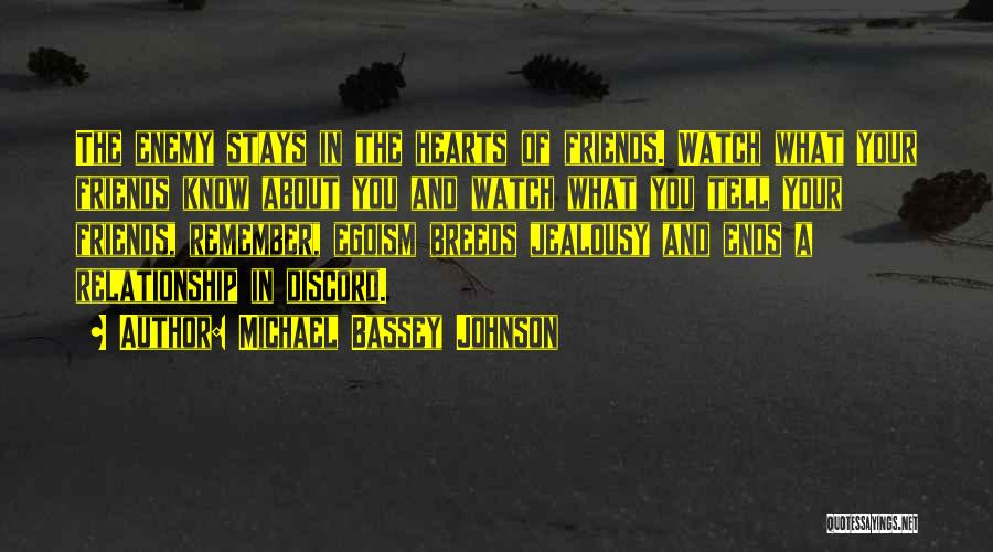 Jealousy Friends Quotes By Michael Bassey Johnson