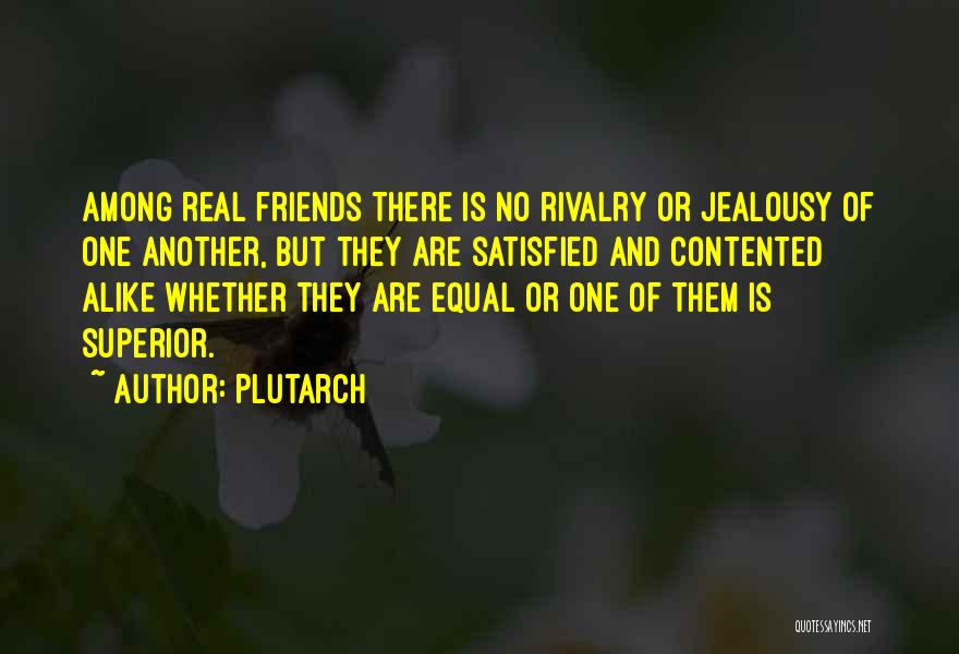 Jealousy Friends Quotes By Plutarch