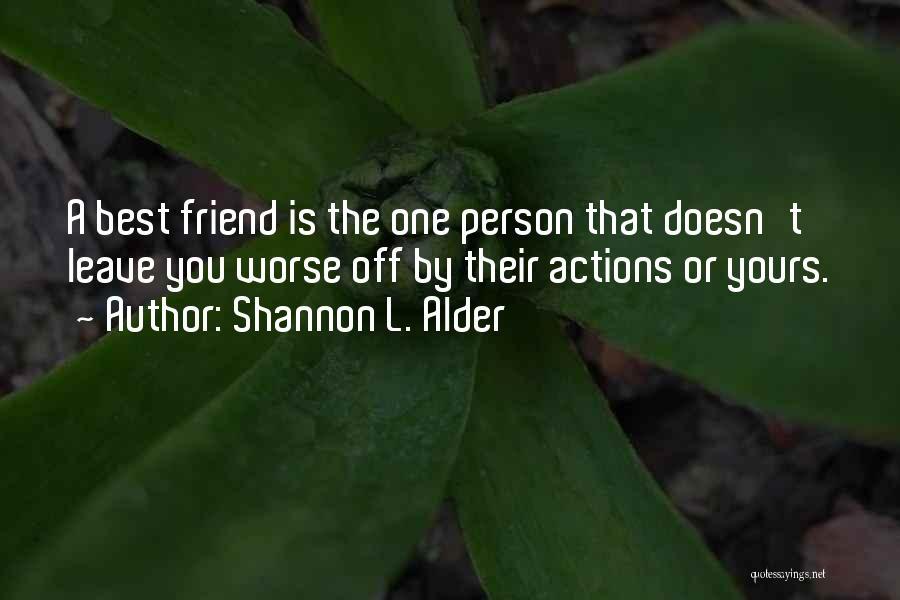 Jealousy Friends Quotes By Shannon L. Alder