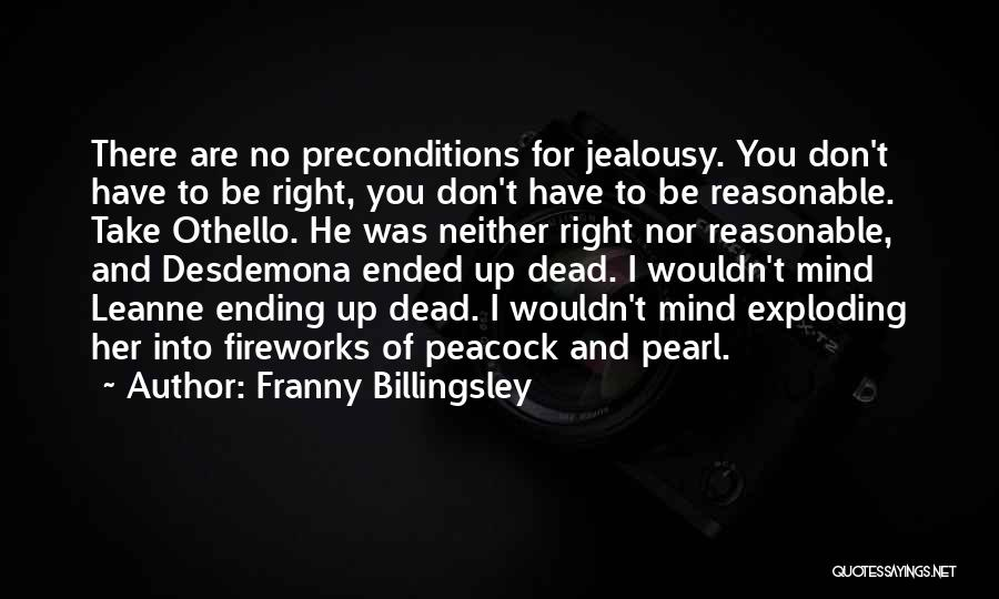 Jealousy In Othello Quotes By Franny Billingsley