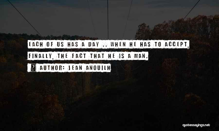 Jean Anouilh Quotes 1175088