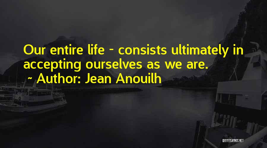 Jean Anouilh Quotes 1181645