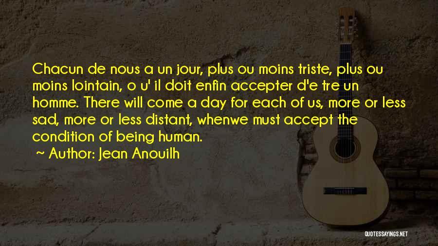 Jean Anouilh Quotes 1346853
