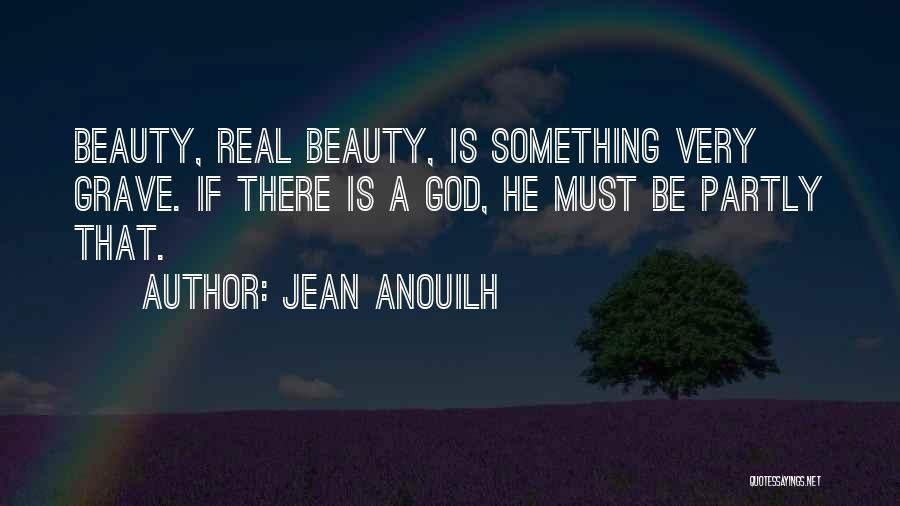 Jean Anouilh Quotes 1402714