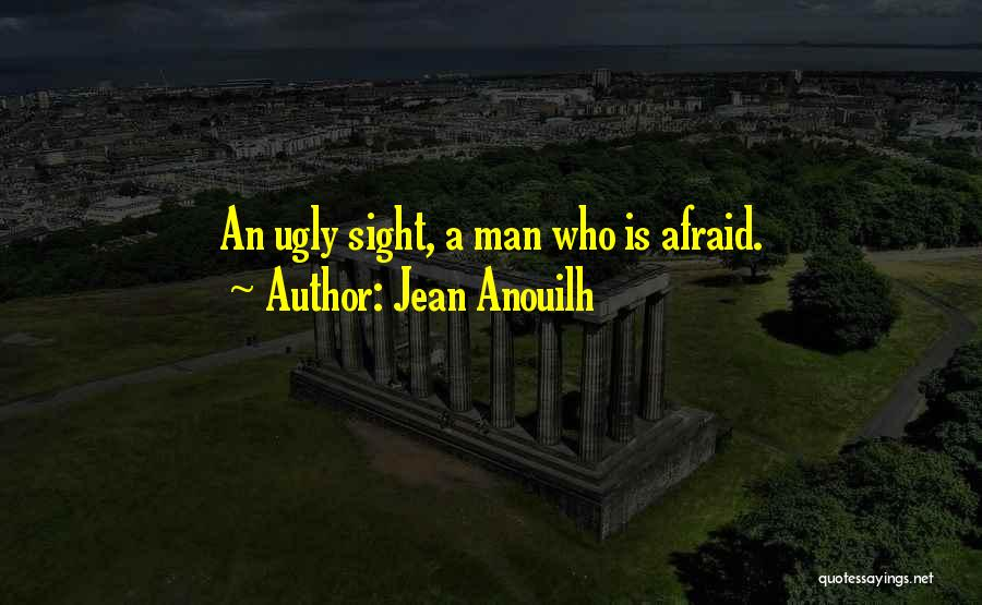Jean Anouilh Quotes 1426821