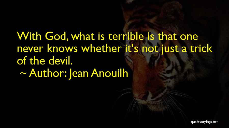 Jean Anouilh Quotes 148903