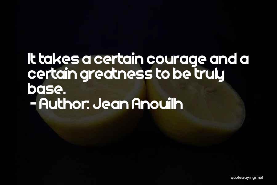 Jean Anouilh Quotes 1513286