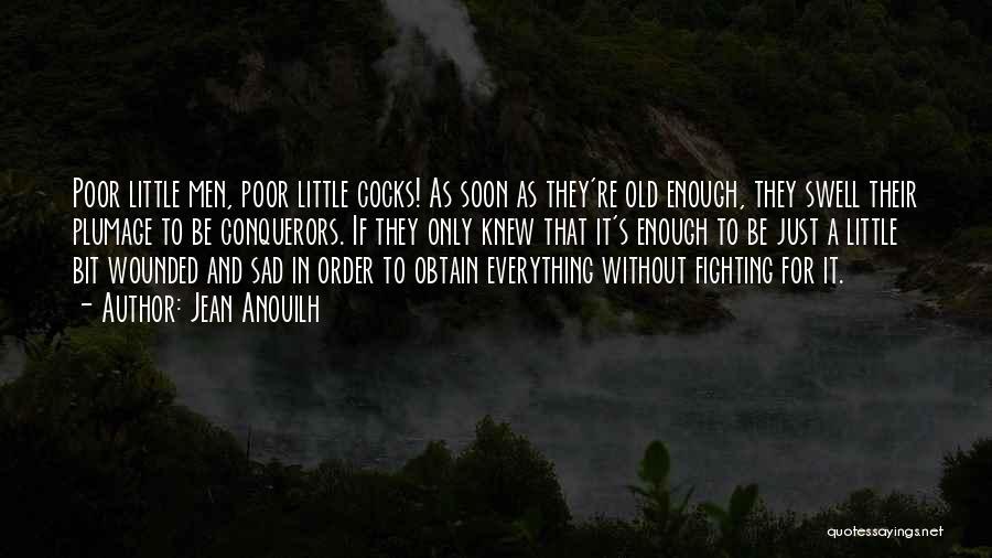 Jean Anouilh Quotes 1576068