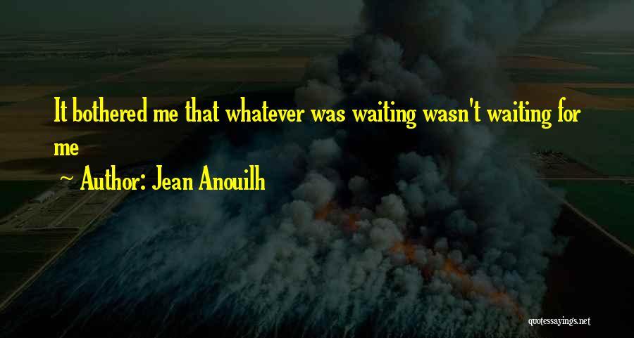 Jean Anouilh Quotes 1616359