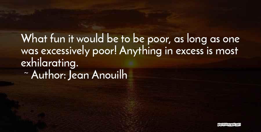 Jean Anouilh Quotes 1765492