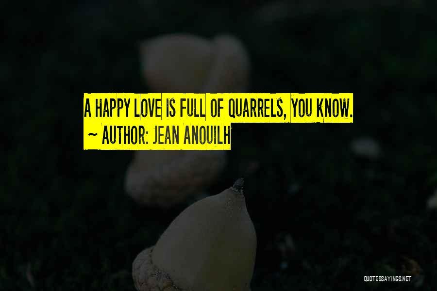 Jean Anouilh Quotes 1841285