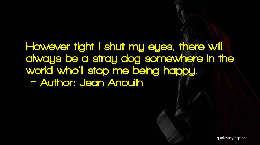 Jean Anouilh Quotes 187175