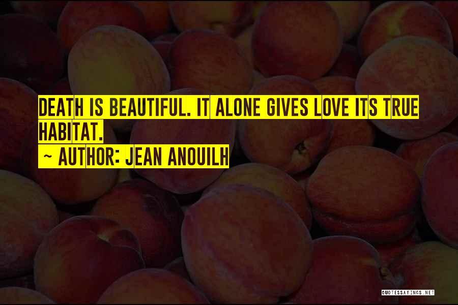 Jean Anouilh Quotes 1907809