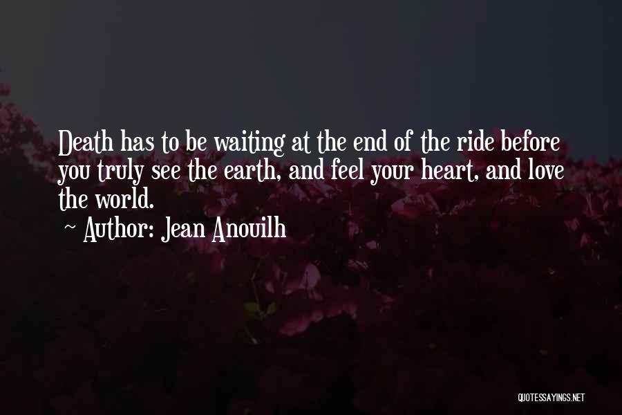 Jean Anouilh Quotes 2037030