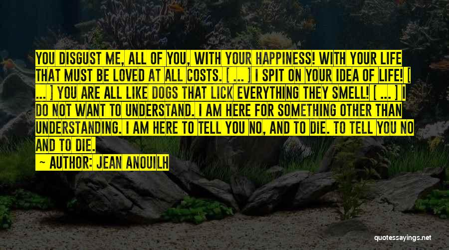 Jean Anouilh Quotes 2051437