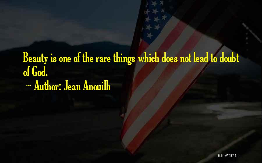 Jean Anouilh Quotes 2188941