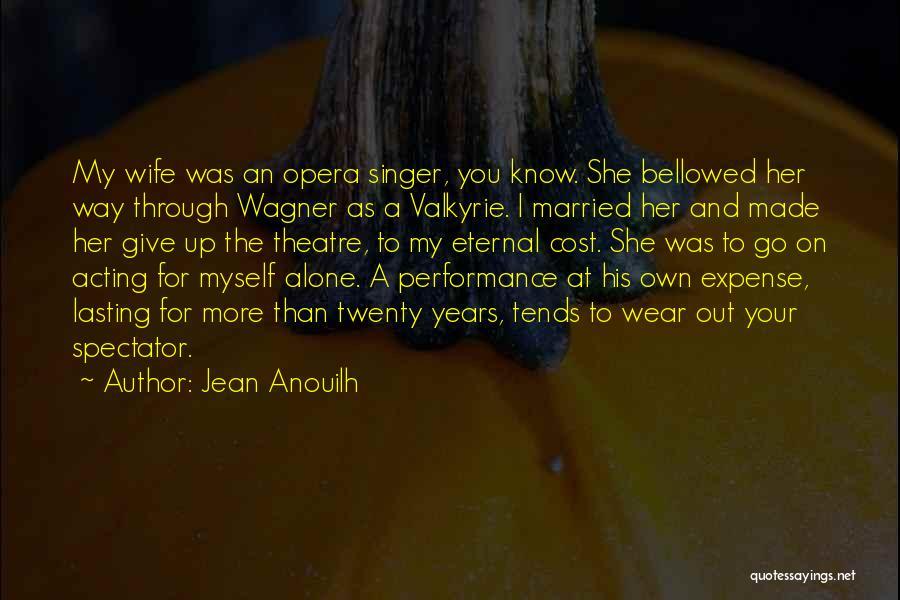 Jean Anouilh Quotes 2253671