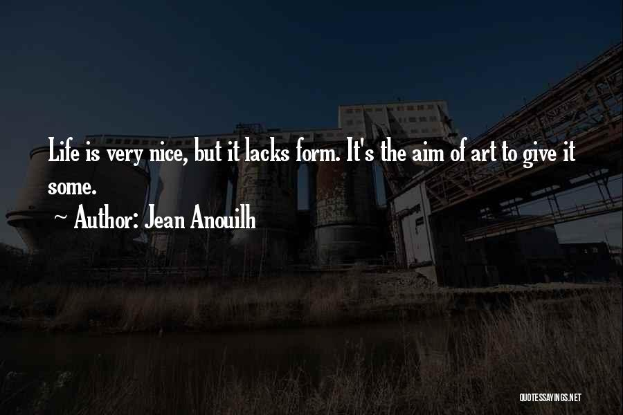 Jean Anouilh Quotes 289452