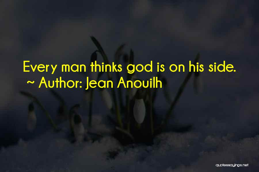 Jean Anouilh Quotes 546773