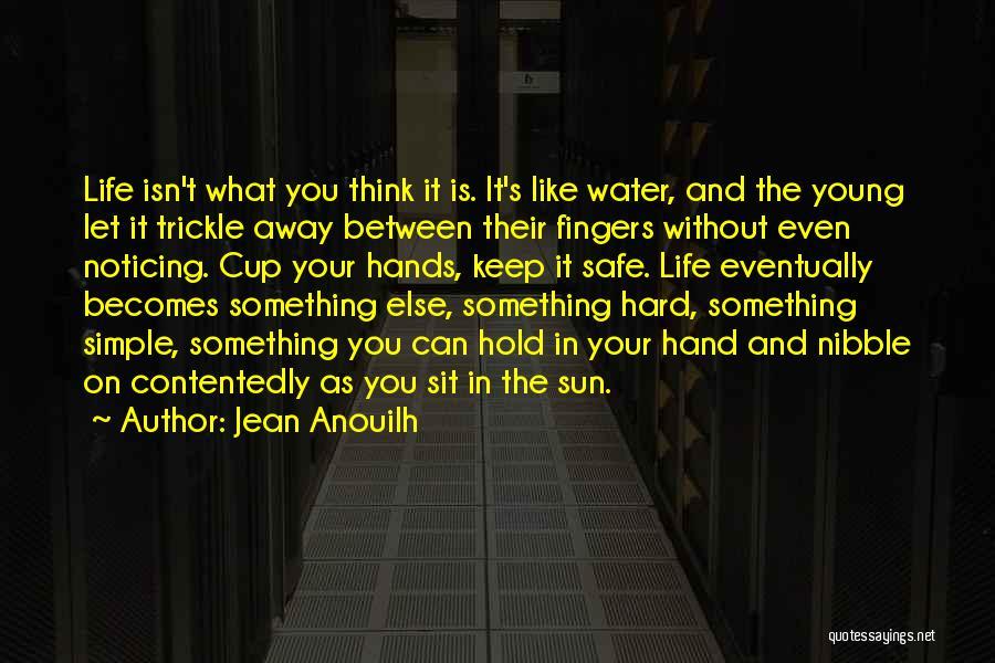 Jean Anouilh Quotes 555531