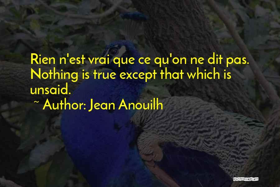 Jean Anouilh Quotes 566837